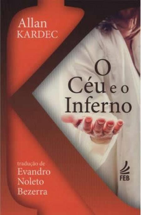 CEU E O INFERNO (O) FEB - NT (BOLSO)