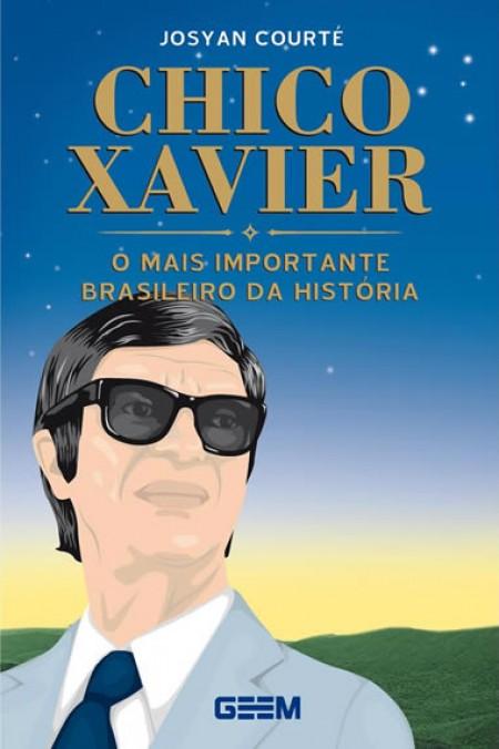CHICO XAVIER - O MAIS IMPORTANTE BRASILEIRO DA HISTORIA (BOLSO)