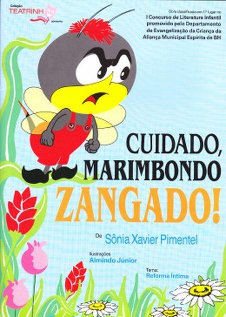 CUIDADO MARIMBONDO ZANGADO