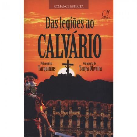 DAS LEGIOES AO CALVARIO