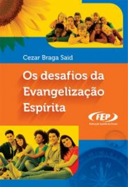 DESAFIOS DA EVANGELIZACAO ESPIRITA (OS)