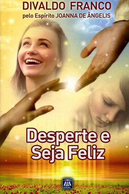 DESPERTE E SEJA FELIZ - VOL.7
