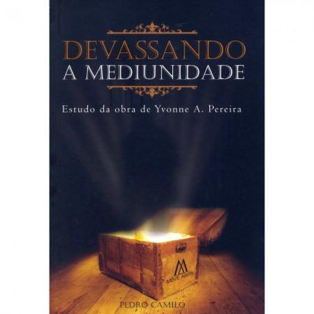 DEVASSANDO A MEDIUNIDADE