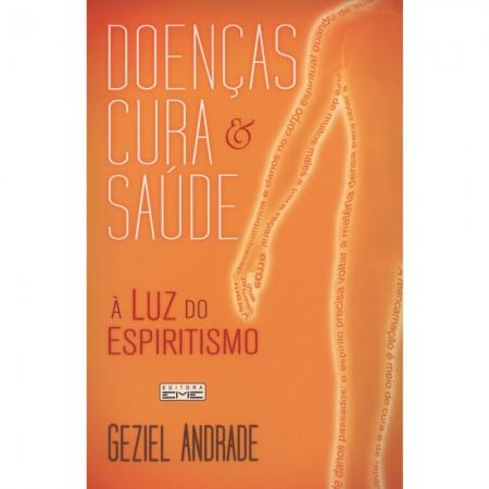 DOENCAS CURA E SAUDE A LUZ DO ESPIRITISMO