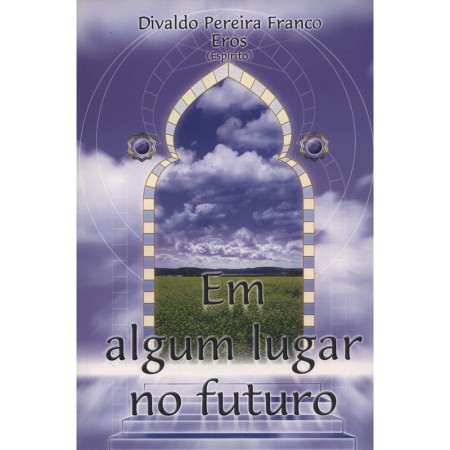 EM ALGUM LUGAR NO FUTURO