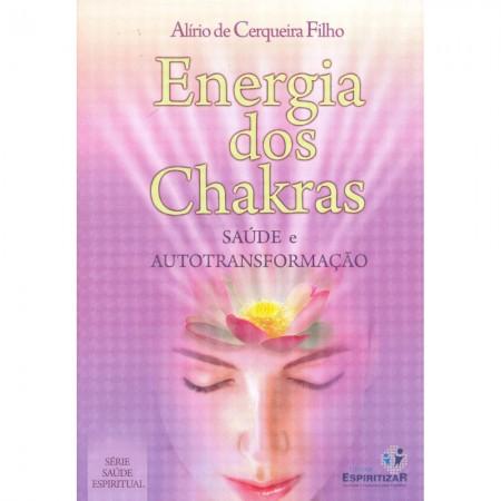 ENERGIA DOS CHAKRAS SAUDE E AUTOTRANSFORMACAO - VOL. 02
