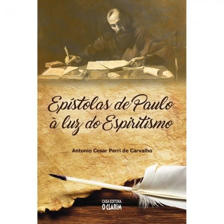 EPISTOLAS DE PAULO A LUZ DO ESPIRITISMO