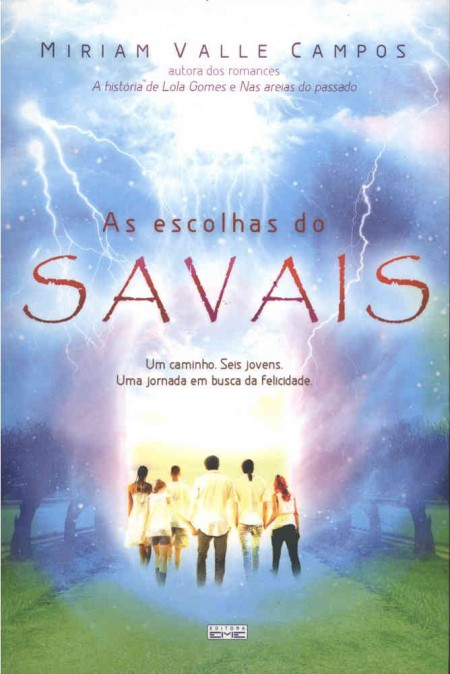 ESCOLHAS DO SAVAIS (AS)