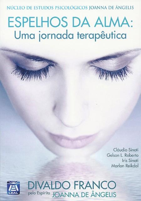 ESPELHOS DA ALMA - ESTUDO DA SERIE PSICOLOGICA ED. 1