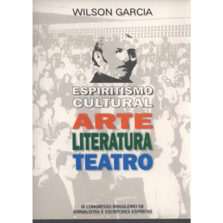 ESPIRITISMO CULTURAL ARTE LITERATURA TEATRO