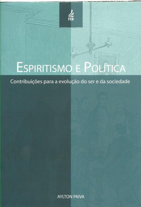 ESPIRITISMO E POLITICA
