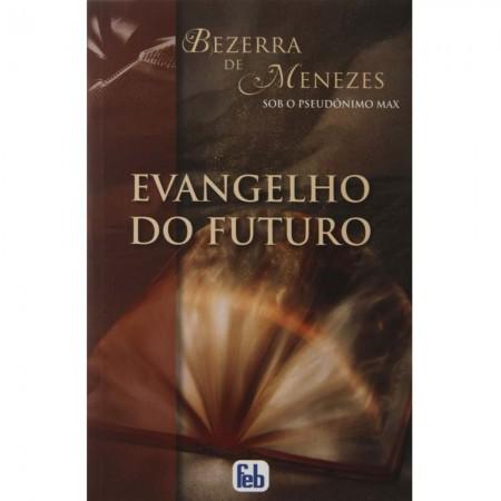 EVANGELHO DO FUTURO