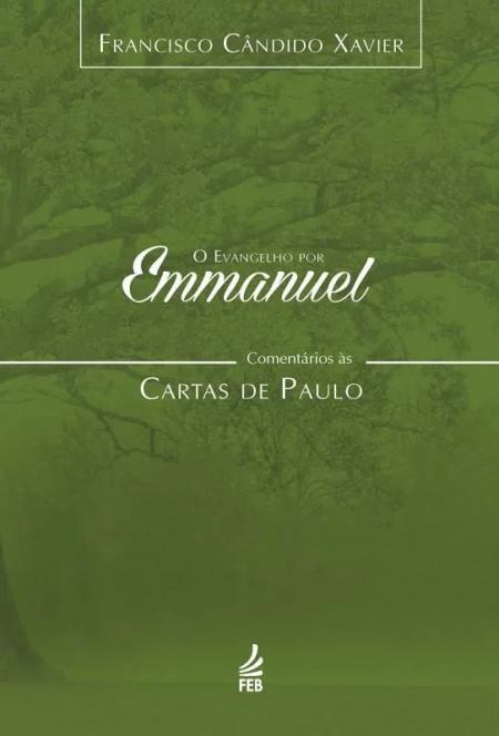 EVANGELHO POR EMMANUEL (O) (CARTAS DE PAULO) - VOL.06