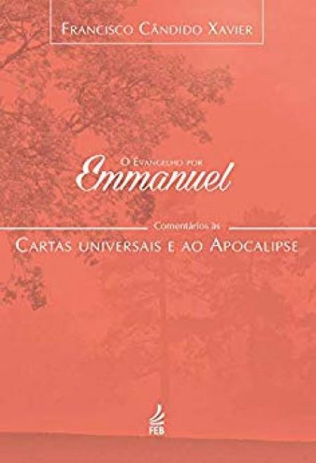 EVANGELHO POR EMMANUEL (O) (APOCALIPSE) - VOL.07