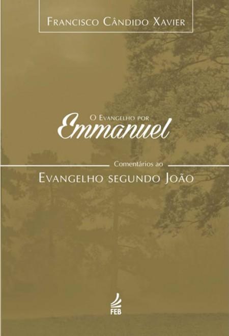 EVANGELHO POR EMMANUEL (O) (JOÃO) - VOL.04