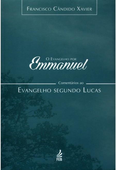 EVANGELHO POR EMMANUEL (O) (LUCAS) - VOL.03