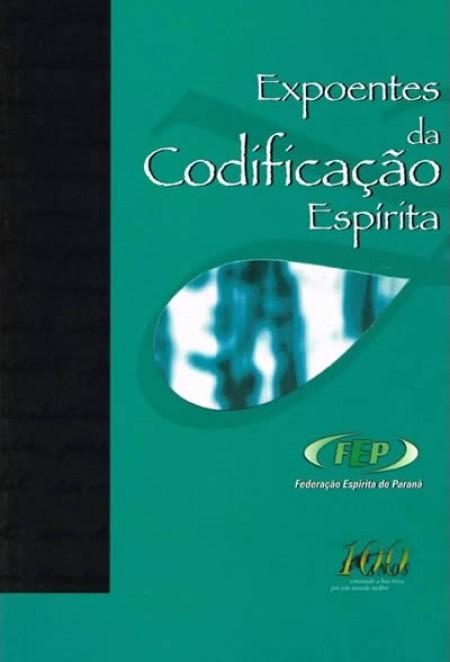 EXPOENTES DA CODIFICACAO ESPIRITA