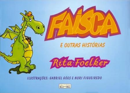 FAISCA E OUTRAS HISTORIAS