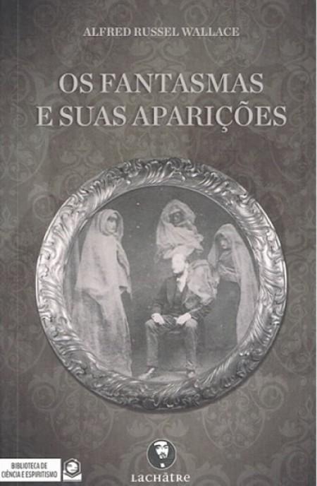 FANTASMAS E SUAS APARICOES (OS)