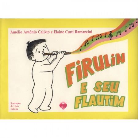 FIRULIN E SEU FLAUTIM
