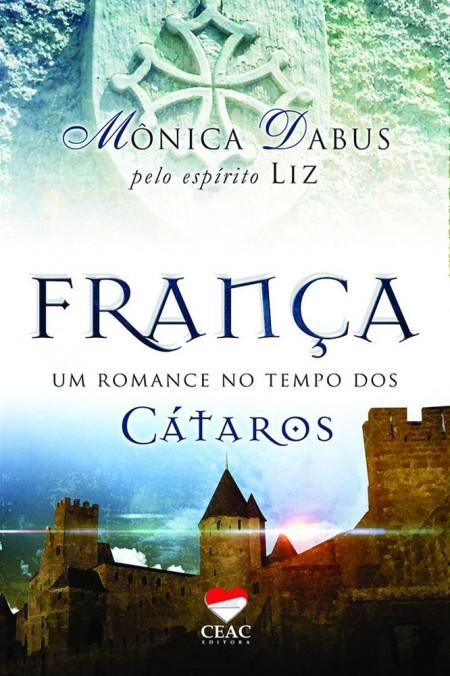 FRANCA - UM ROMANCE NO TEMPO DOS CATAROS