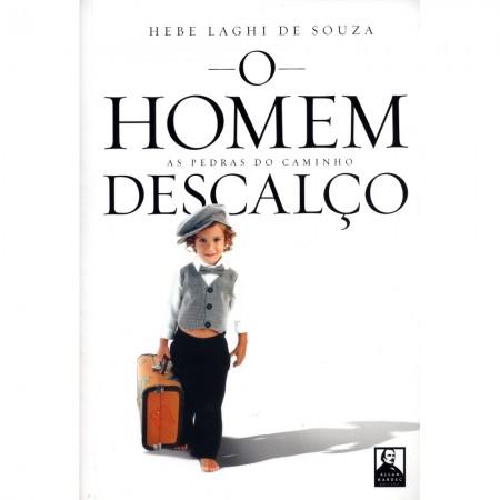HOMEM DESCALCO AS PEDRAS DO CAMINHO (O)