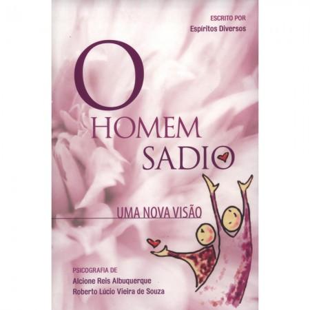 HOMEM SADIO (O) UMA NOVA VISAO