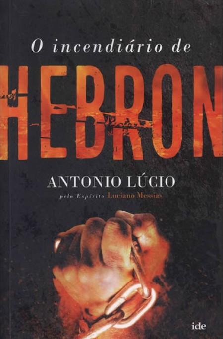 INCENDIARIO DE HEBRON (O)