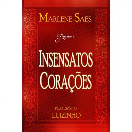 INSENSATOS CORACOES