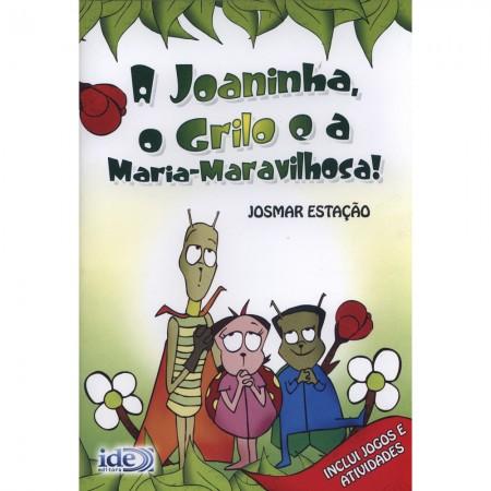 JOANINHA O GRILO E A MARIA MARAVILHOSA (A)