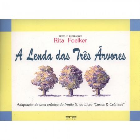LENDA DAS TRES ARVORES (A)