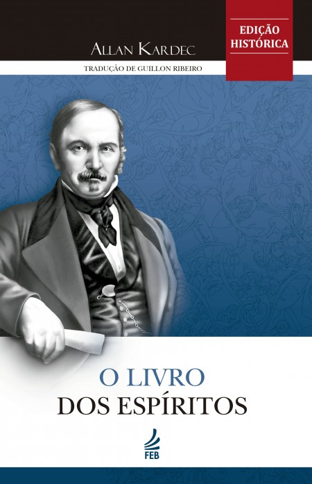 LIVRO DOS ESPIRITOS (O) FEB - ED. HISTORICA