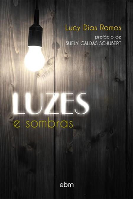 LUZES E SOMBRAS