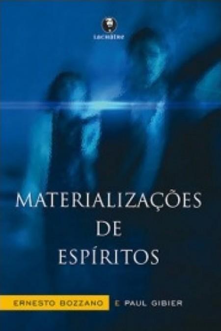 MATERIALIZACOES DE ESPIRITOS