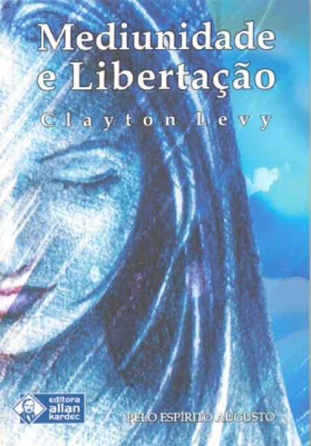 MEDIUNIDADE E LIBERTACAO  (BOLSO)