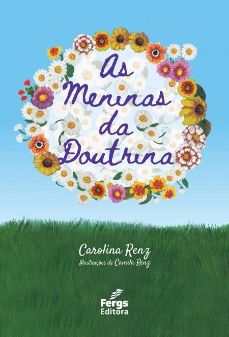 MENINAS DA DOUTRINA (AS)
