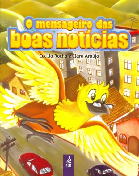 MENSAGEIRO DAS BOAS NOTICIAS (O)
