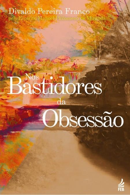 NOS BASTIDORES DA OBSESSAO