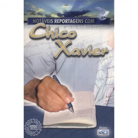 NOTÁVEIS REPORTAGENS COM CHICO XAVIER  ED. 2