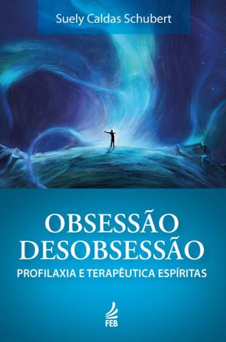 OBSESSAO DESOBSESSAO ED. 3