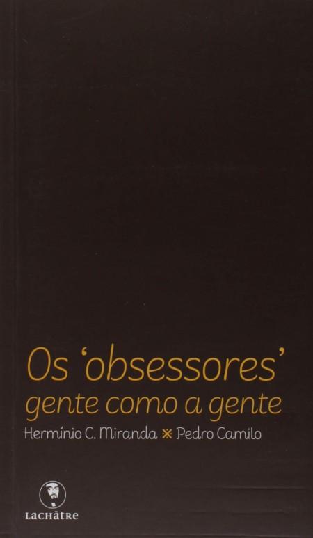 OBSESSORES (OS) - GENTE COMO A GENTE