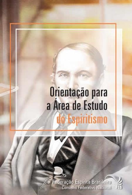 ORIENTACAO PARA A AREA DE ESTUDO DO ESPIRITISMO - OAEE