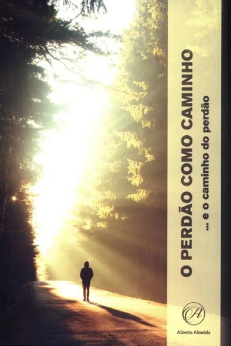PERDAO COMO CAMINHO (O)... E O CAMINHO DO PERDAO (O) ED.5