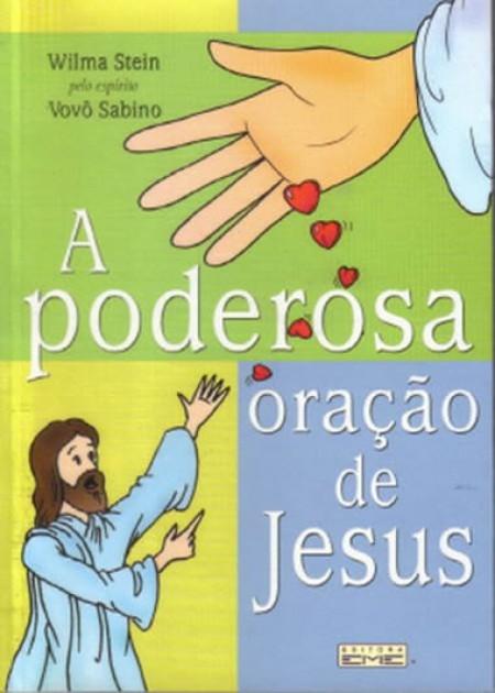 PODEROSA ORACAO DE JESUS