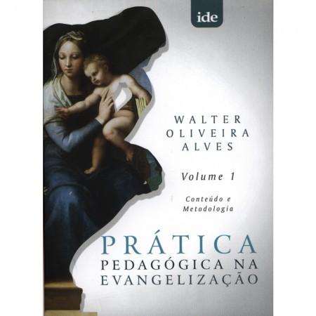 PRATICA PEDAGOGICA EVANGELIZACAO VOL.1
