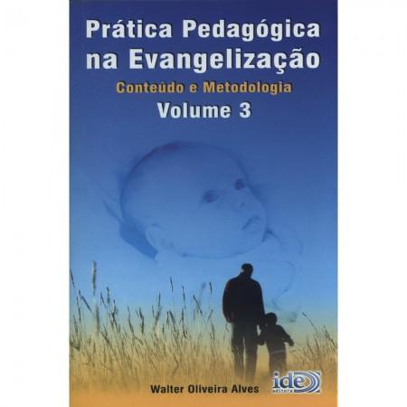 PRATICA PEDAGOGICA EVANGELIZACAO VOL.3