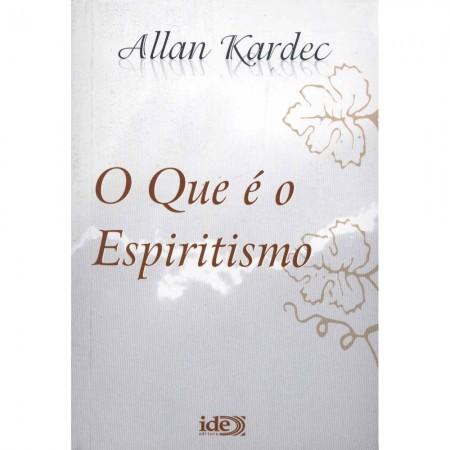 QUE E O ESPIRITISMO (O) IDE NORMAL