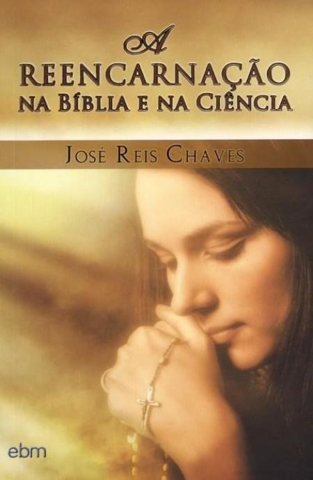 REENCARNACAO NA BIBLIA E NA CIENCIA