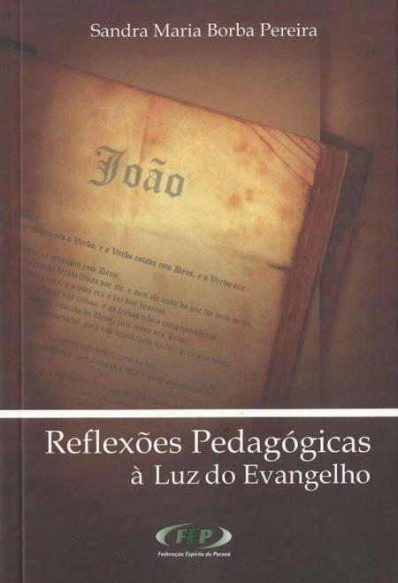 REFLEXOES PEDAGOGICAS A LUZ DO EVANGELHO