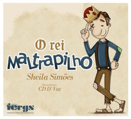REI MALTRAPILHO (O)